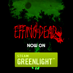 EFFING DEAD on Greenlight