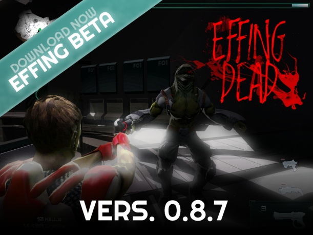 EFFING DEAD beta v.0.8.7